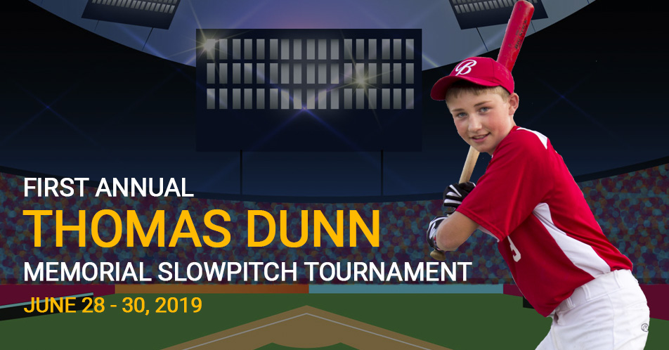 FIRST ANNUAL THOMAS DUNN MEMORIAL SLOW-PITCH TOURNAMENT